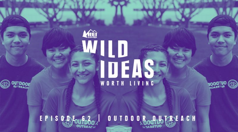 Wild Ideas Worth Living: Outdoor Outreach