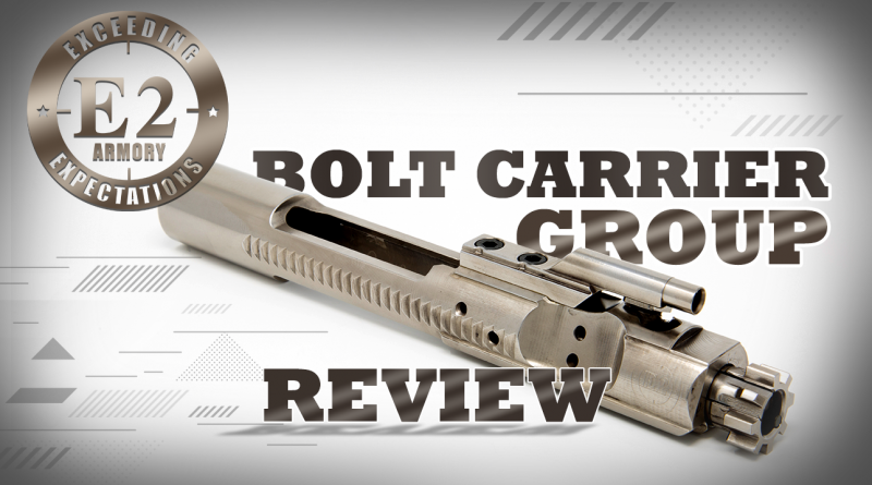 bolt carrier review